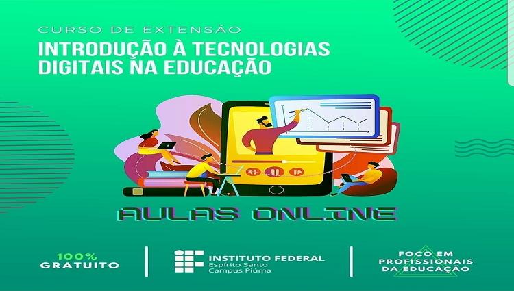 Edital Nº 09/2021 - Curso de Extensão ''Introdução a Tecnologias Digitais na Educação''